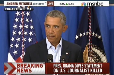 President Obama addresses the country after the death of James Foley by IS. Source: MSNBC.